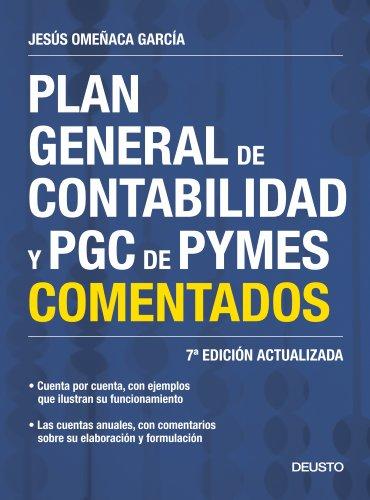 Plan General de Contabilidad y PGC de PYMES comentados - Jesús Omeñaca García