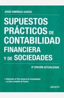 9788423426164: Supuestos prácticos de contabilidad financiera y de sociedades : adaptado al Plan General de Contabilidad y al Plan contable de Pymes