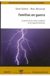 9788423426324: Familias en guerra: La gestión de los clásicos conflictos de los negocios familiares (Instituto Empresa Familiar)