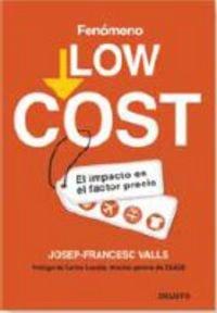9788423426683: FENÃ‹MENO LOW COST - EL IMPACTO EN EL FACTOR PRECIO