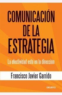 9788423426782: Comunicación de la estrategia: La efectividad está en la dirección