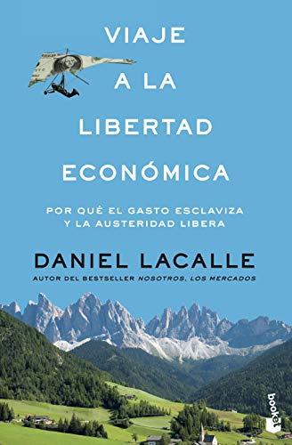 9788423427321: Viaje a la libertad económica (Divulgación)