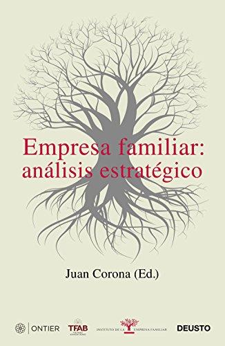 Empresa familiar: análisis estratégico: Corona Ramón, Juan