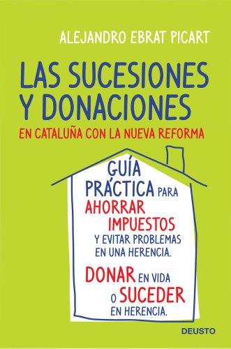 9788423427734: Las sucesiones y donaciones en Cataluña con la nueva reforma