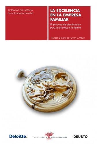 9788423427840: La excelencia en la empresa familiar: El proceso de planificación para la empresa y la familia