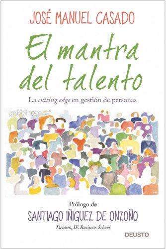9788423427956: El mantra del talento: La cutting edge en gestión de personas