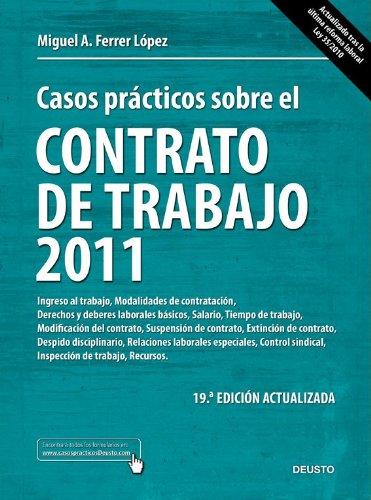 9788423428199: Casos prácticos sobre el contrato de trabajo 2011