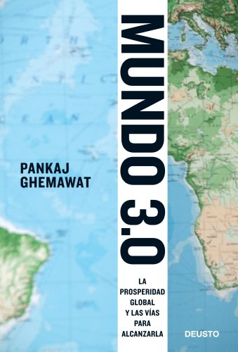 9788423428465: Mundo 3.0: La prosperidad global y las vías para alcanzarla