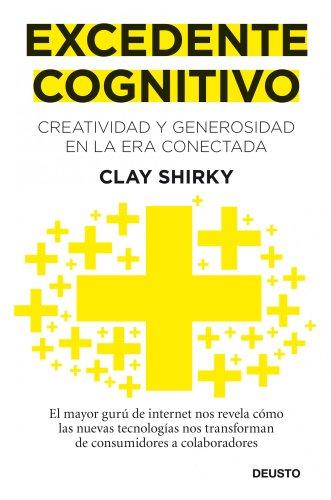 9788423428632: Excedente cognitivo: Creatividad y generosidad en la era conectada