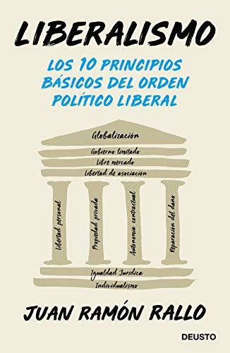 9788423430406: Liberalismo: Los 10 principios básicos del orden político liberal (Sin colección)