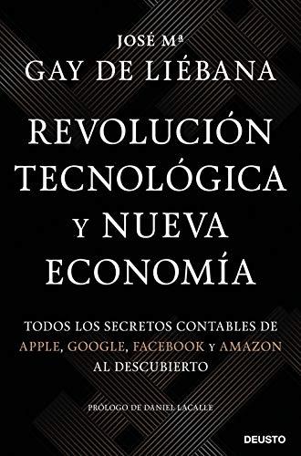 9788423431281: Revolución tecnológica y nueva economía: Todos los secretos contables de Apple, Google, Facebook y Amazon al descubierto (Sin colección)