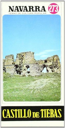 Castillo De Tiebas - Navarra Temas De: AA.Vv.