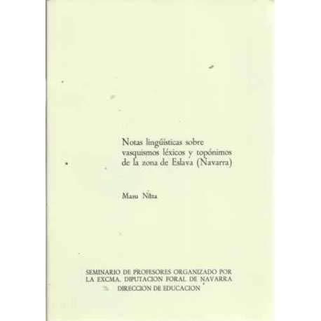 9788423504848: NOTAS LINGÜÍSTICAS SOBRE VASQUISMOS LÉXICOS Y TOPÓNIMOS DE LA ZONA DE ESLAVA (NAVARRA)
