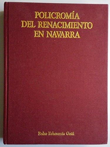 9788423509867: Policromia del renacimiento en Navarra