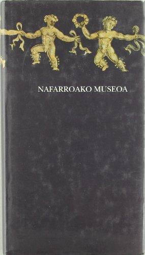 9788423510481: Nafarroako Museoa