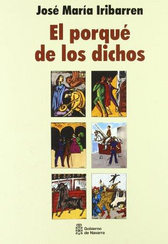 9788423512959: Porque De Los Dichos, El ***Rustica***