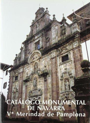 9788423513031: Catalogo monumental de Navarra V-1 merindad de Pamplona