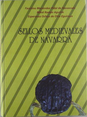 9788423513345: Sellos medievales de Navarra : estudio y corpus descriptivo