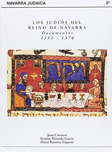 Navarra Judaica - Documentos 1351-1370: Carrasco, Juan