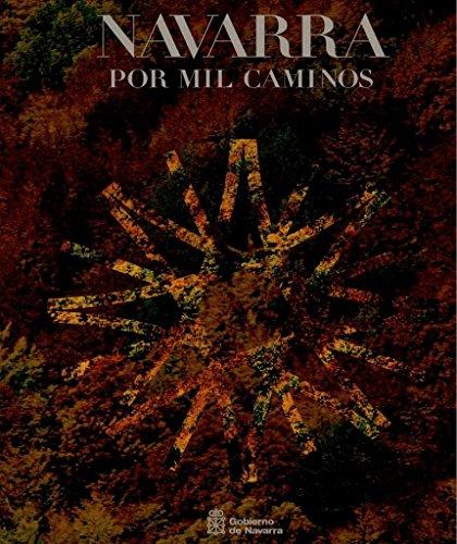 9788423518050: Navarra Por Mil Caminos