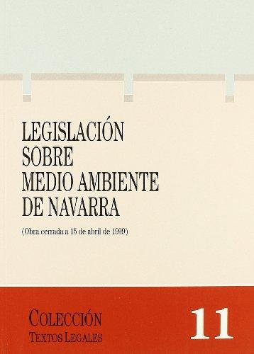 9788423519064: Legislación sobre medio ambiente de Navarra (Colección textos legales) (Spanish Edition)