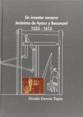 9788423521289: Inventor Navarro, un - Jerónimo de ayanz y beaumont (1553-1613)