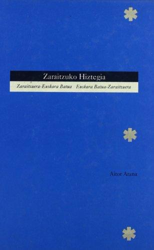 9788423521449: Zaraitzuko hiztegia: Zaraitzuera-Euskara batua / Euskara batua-Zaraitzuera