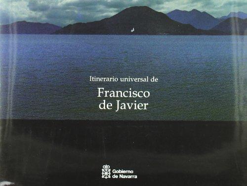 Itinerario universal de Francisco Javier - VVAA