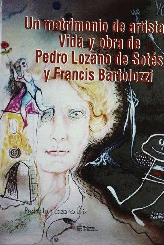 9788423529087: Matrimonio de Artistas.vida y Obra de Pedro Lozano de Sotes y Francis Bartolozzi