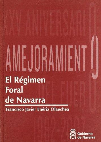9788423529414: Regimen foral de Navarra - xxv aniversario amejoramiento