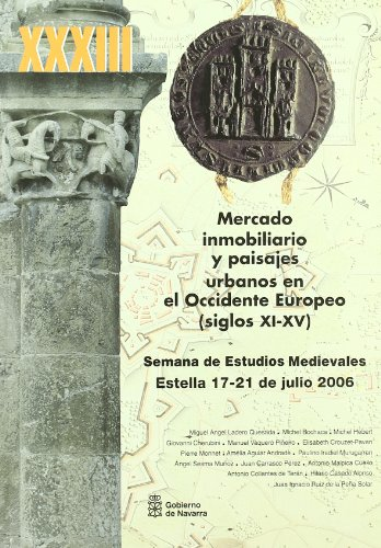 9788423529506: Xxxiii semana de estudios medievales - Mercado inmobiliario y paisaj