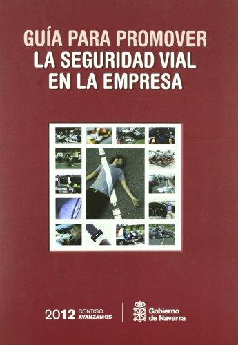 9788423531592: Guia para promover la seguridad vial en la empresa (2ª ed.)
