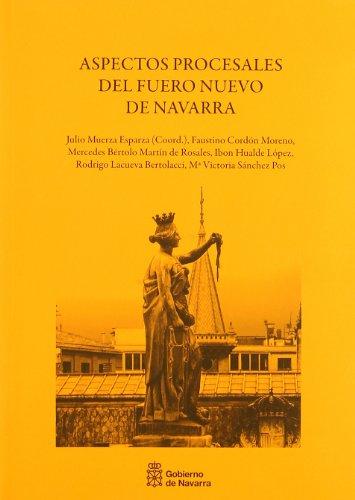 Aspectos procesales del Fuero Nuevo de Navarra: Cordón Moreno, Faustino