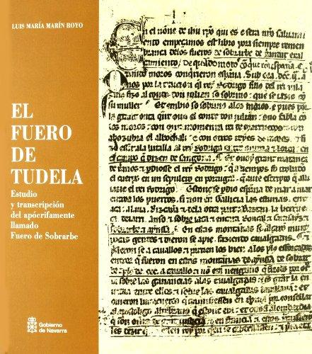 El fuero de tudela estudio y transcripcion del apocrifamente: Marin Royo, Luis Maria