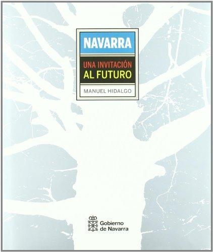 9788423532575: Navarra - una invitacion al futuro