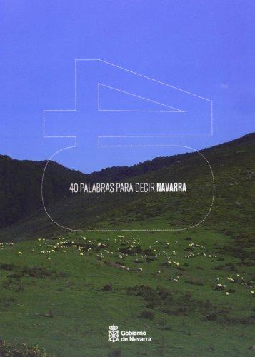 9788423533336: 40 Palabras Para Decir Navarra