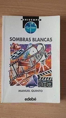 Sombras Blancas: QUINTO, Manuel