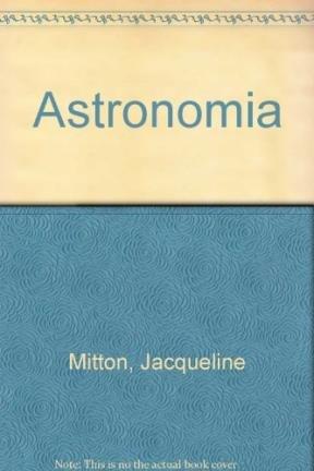 Astronomia (9788423638253) by Jacqueline Mitton; Simon Mitton; Simon; Jacqueline; Mitton