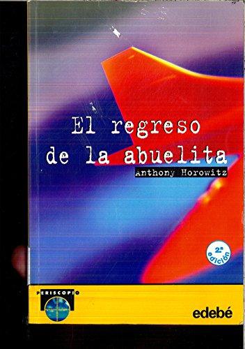 9788423643349: Regreso De La Abuelita, El (Periscopio)