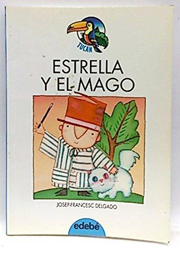 9788423643400: Estrella Y El Mago (Tucan Azul)