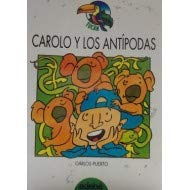Carolo y las antipodas: Carlos Puerto