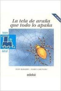 9788423647385: Tela de Araña que todo lo apaña, la (Tren Azul)