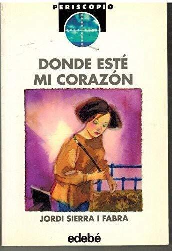 9788423647675: Donde Este Mi Corazon