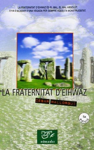 9788423647781: LA FRATERNITAT D'EIHAW