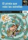 9788423650729: El Pirata Que Robo Las Estrellas
