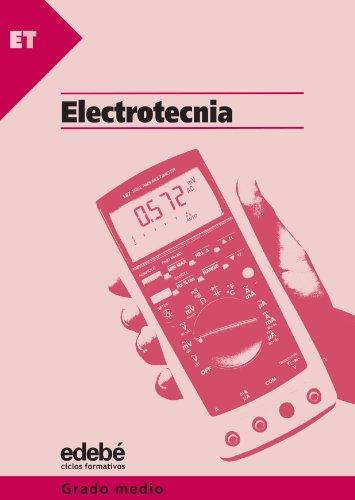 9788423653362: Electrotecnia, ciclos formativos de grado medio