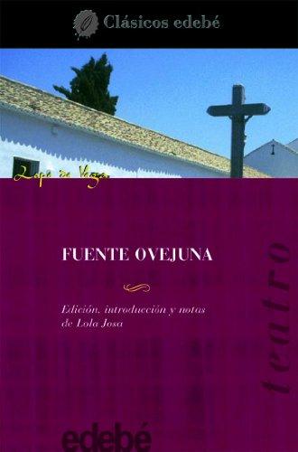 9788423655359: Fuente Ovejuna / Ovejuna Fountain (clasicos edebe / Edebe Classics) (Spanish Edition)