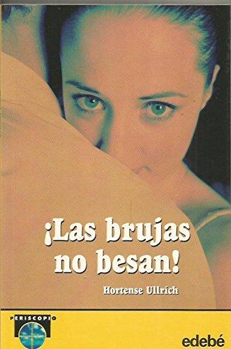 9788423663323: Brujas No Besan