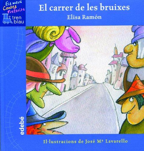 9788423667840: El Carrer de Les Bruixes