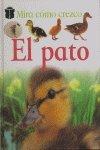 9788423668861: El Pato / Duckling (Mira Como Crezco / Watch Me Grow) (Spanish Edition)